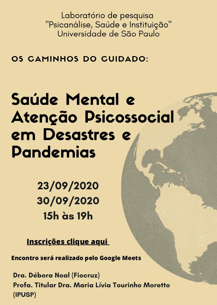 Os Caminhos do Cuidado: saúde mental e atenção psicossocial em desastres e Pandemias