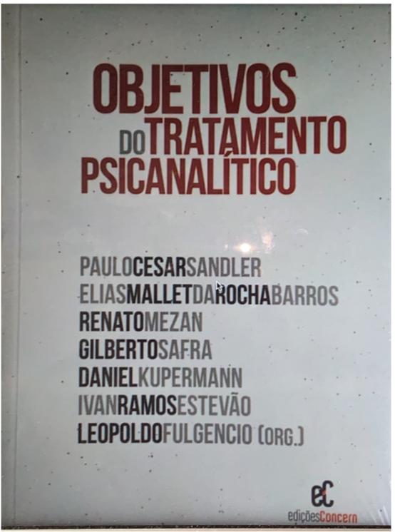 """LANÇAMENTO DO LIVRO """"Objetivos do Tratamento Psicanalítico""""  e  WEBINAR"""