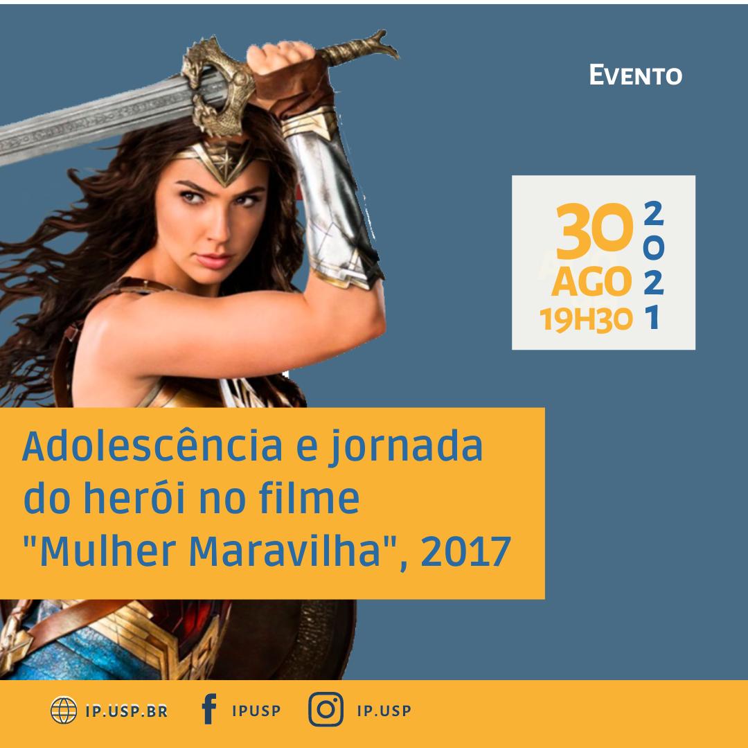 """Adolescência e Jornada do Herói no filme """"Mulher Maravilha"""", 2017"""